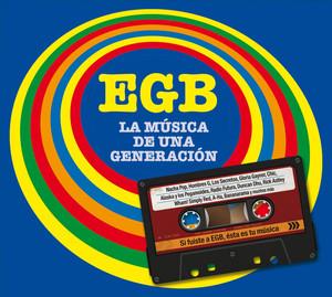 EGB. La música de una generación - Gabinete Caligari