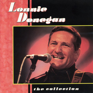 The Collection - Lonnie Donegan
