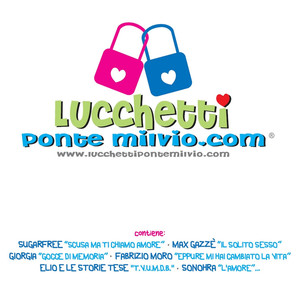 Lucchetti Ponte Milvio; The Bridge Of Love Songs - Neffa