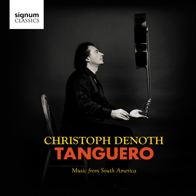 Album cover for Tanguero: Music from South America by Christoph Denoth