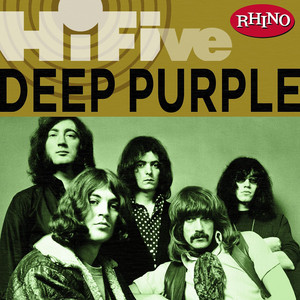 Rhino Hi-Five: Deep Purple - Deep Purple