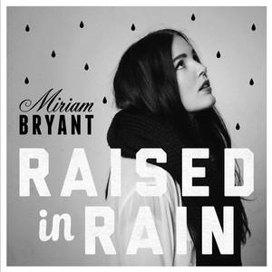 Raised in Rain