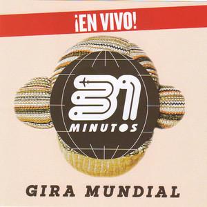 31 Minutos Gira Mundial  - 31 Minutos