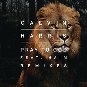 Cover art for Pray to God - Calvin Harris vs Mike Pickering Hacienda Remix