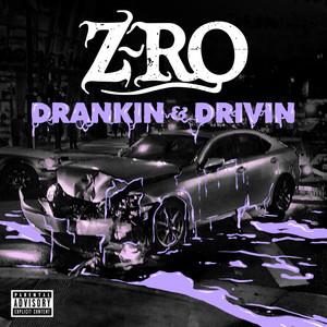 Drankin' & Drivin' Albümü