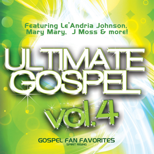 Ultimate Gospel Vol.4 Gospel Fan Favorites (Spirit Rising)
