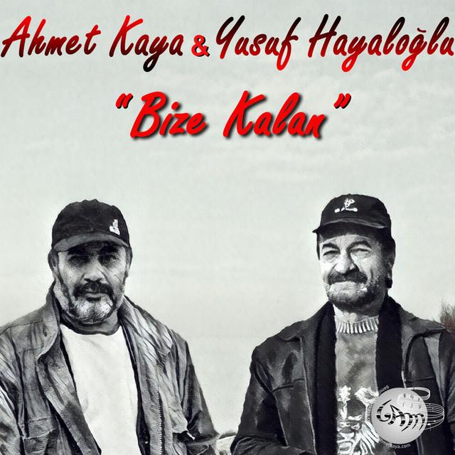 Album cover for Bize Kalan by Ahmet Kaya, Yusuf Hayaloglu