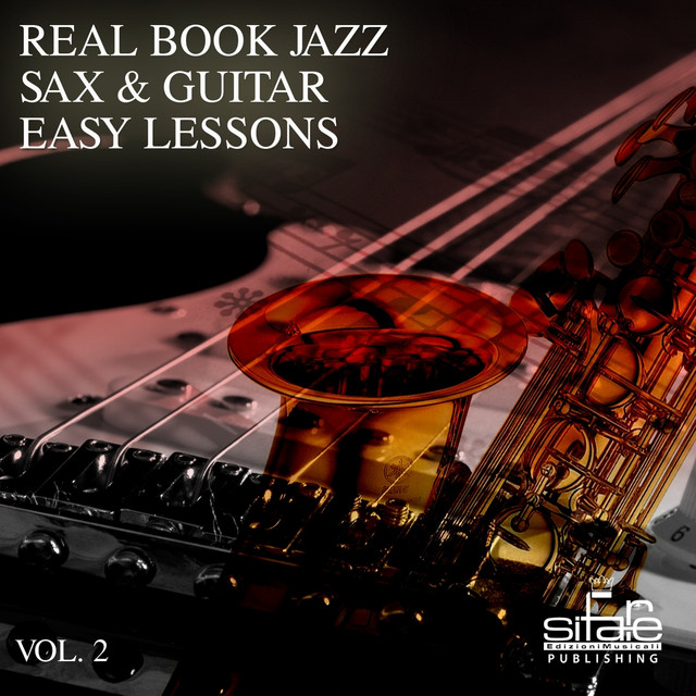Real Book Jazz Sax & Guitar Easy Lessons, Vol  2 (Jazz Sax
