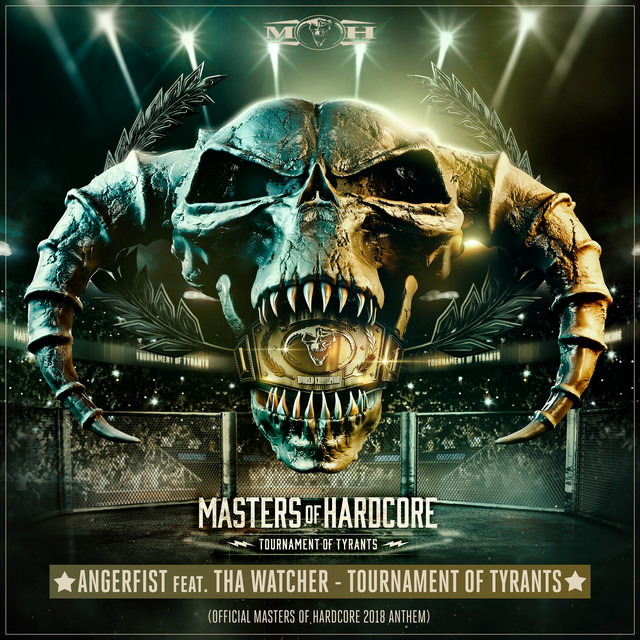 Tournament Of Tyrants (Official Masters of Hardcore 2018 Anthem)