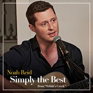 Simply the Best  - Noah Reid