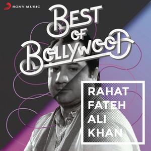 Best of Bollywood: Rahat Fateh Ali Khan Albümü