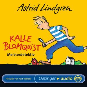 Kalle Blomquist Meisterdetektiv (Hörspiel) Audiobook