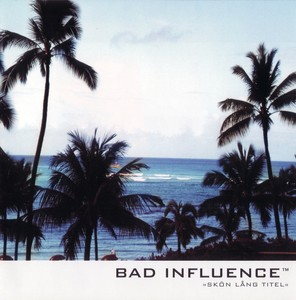 Bad Influence, I Am The One And Only på Spotify