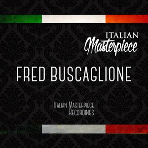 Fred Buscaglione - Italian Masterpiece album