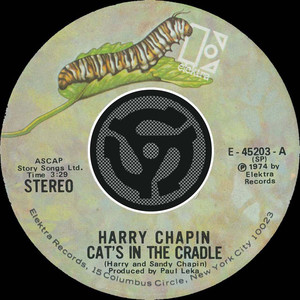 Cat's In The Cradle / Vacancy  - Harry Chapin