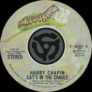 Cat's In The Cradle / Vacancy  - Harry Chapin