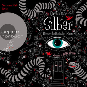 Silber - Das erste Buch der Träume (Gekürzte Fassung) Audiobook