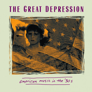 The Great Depression: American Music in the '30s album