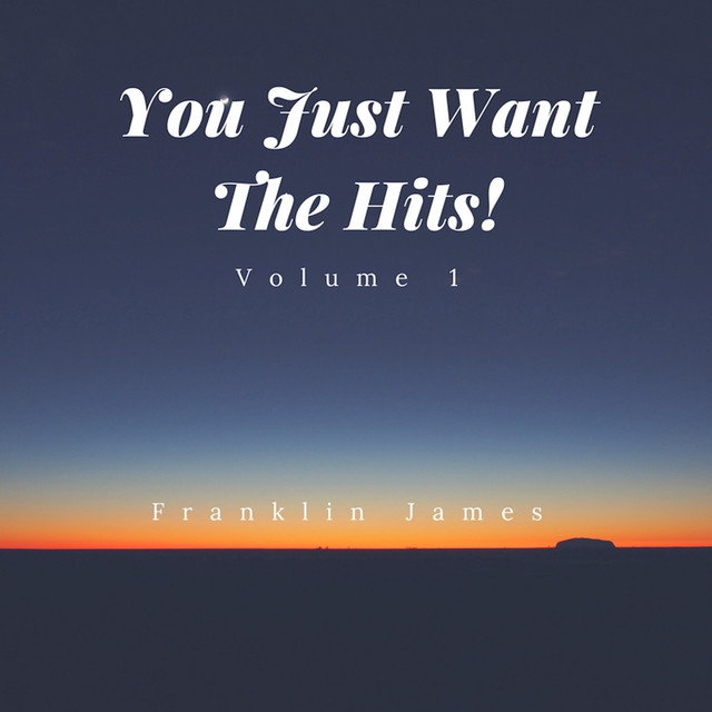 You Just Want The Hits. Vol I