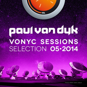 Vonyc Sessions Selection 2014-05 (Presented by Paul van Dyk) Albümü