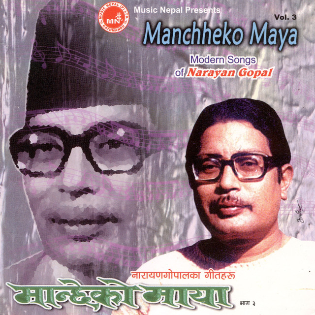 Maya Ra Maya Tui Oporadhi Mp3 Song: Manchheko Maya By Narayan Gopal On Spotify