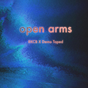 Album cover for Open Arms by RKCB