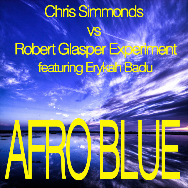 Afro Blue - Mixes