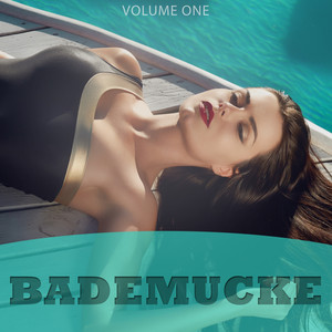 Bademucke, Vol. 1 (Selection Of 25 Fantastic Summer Hits) Albümü