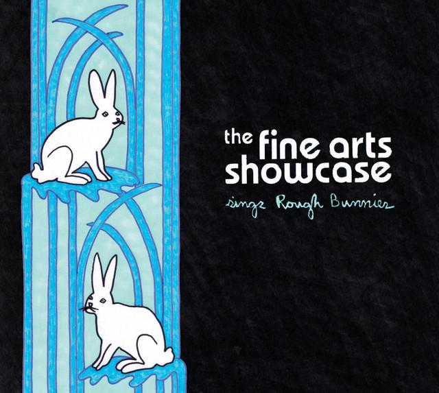 Skivomslag för Fine Arts Showcase: Sings The Rough Bunnies