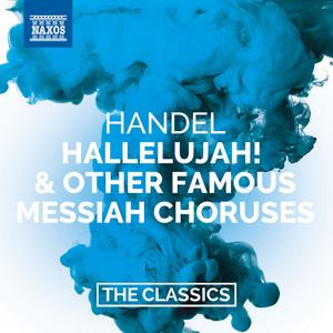 Handel: Hallelujah! & Other Famous Messiah Choruses Albümü