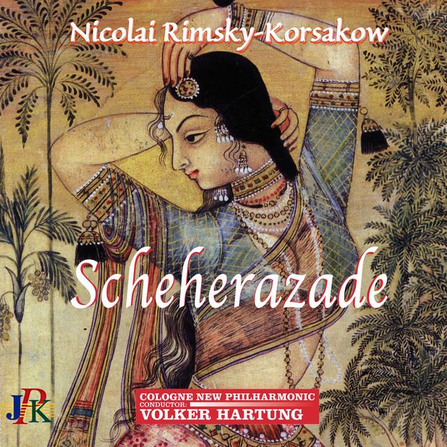 Album cover for Rimsky-Korsakov: Scheherazade, Op. 35 by Nikolai Rimsky-Korsakov, Cologne New Philharmonic Orchestra, Volker Hartung