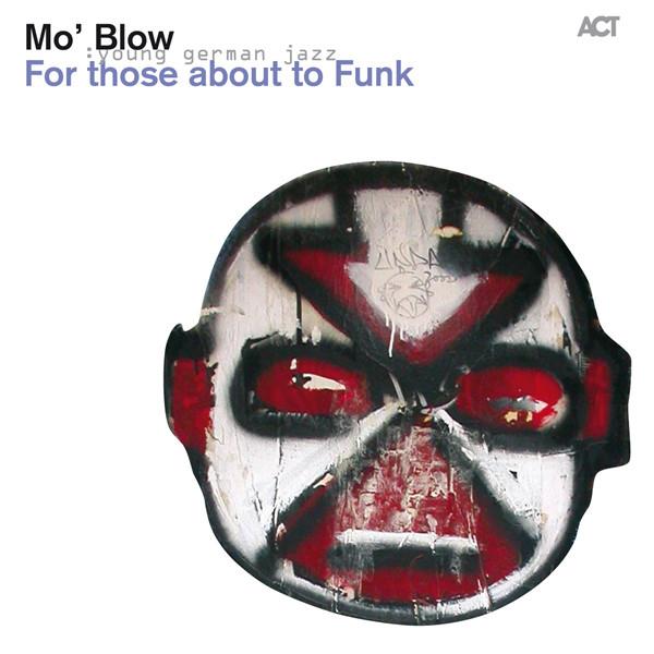 Mo' Blow