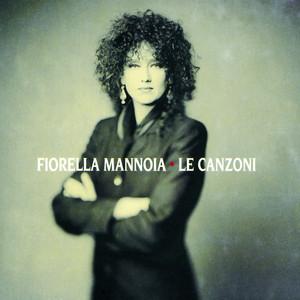 Le Canzoni - Fiorella Mannoia