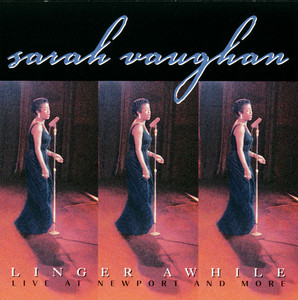 Linger Awhile: Live at Newport and More album