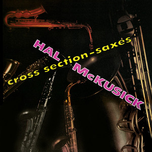 Cross Section - Saxes (Remastered) album
