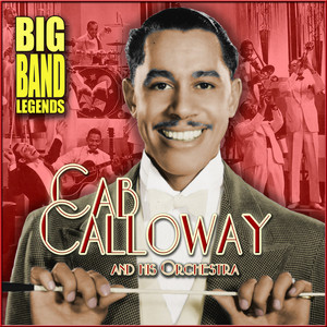 Big Band Legends: Cab Calloway