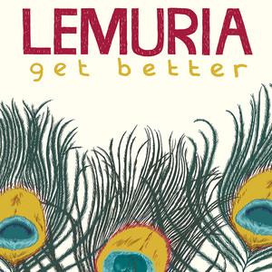Get Better - Lemuria