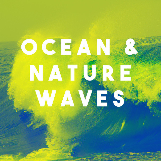 Ocean & Nature Waves