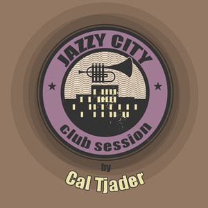 JAZZY CITY - Club Session by Cal Tjader album