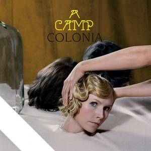 Colonia - A Camp