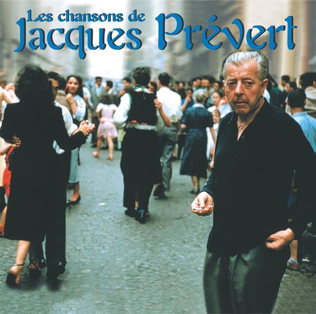 Les chansons de Jacques Prevert