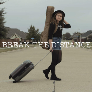 Break the Distance - Ashton Edminster
