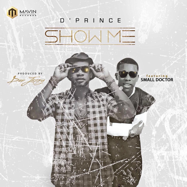Show Me (feat. Small Doctor)