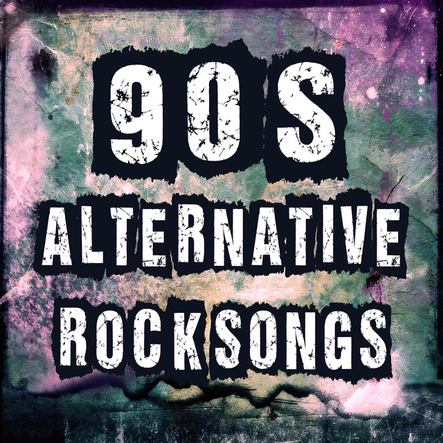 Alternative Song Albums: 90's Alternative Rock Songs: Best Alternative Music & Top