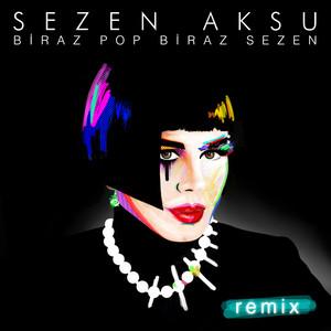 Biraz Pop Biraz Sezen Remix Albümü