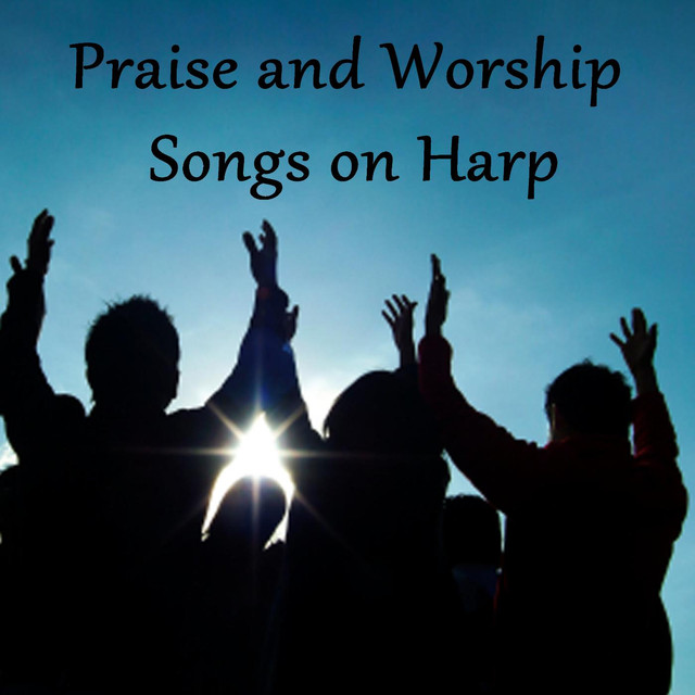 Praise and Worship Songs on Harp by Christian Hymns Players