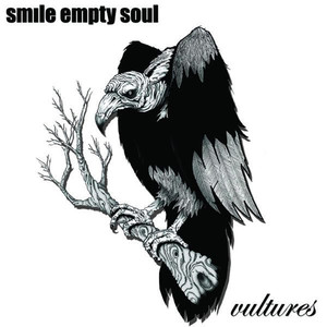 Vultures  - Smile Empty Soul