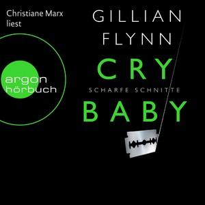 Cry Baby - Scharfe Schnitte (Ungekürzte Fassung) Albumcover