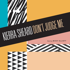 Don't Judge Me (feat. Missy Elliott)