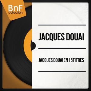 Jacques Douai en 15 titres (Mono Version) album